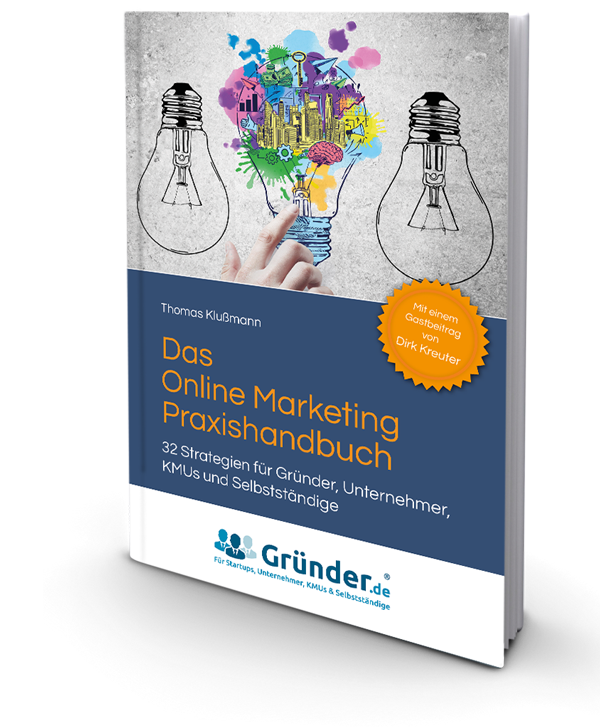 Das Online Marketing Praxishandbuch Thomas Klußmann